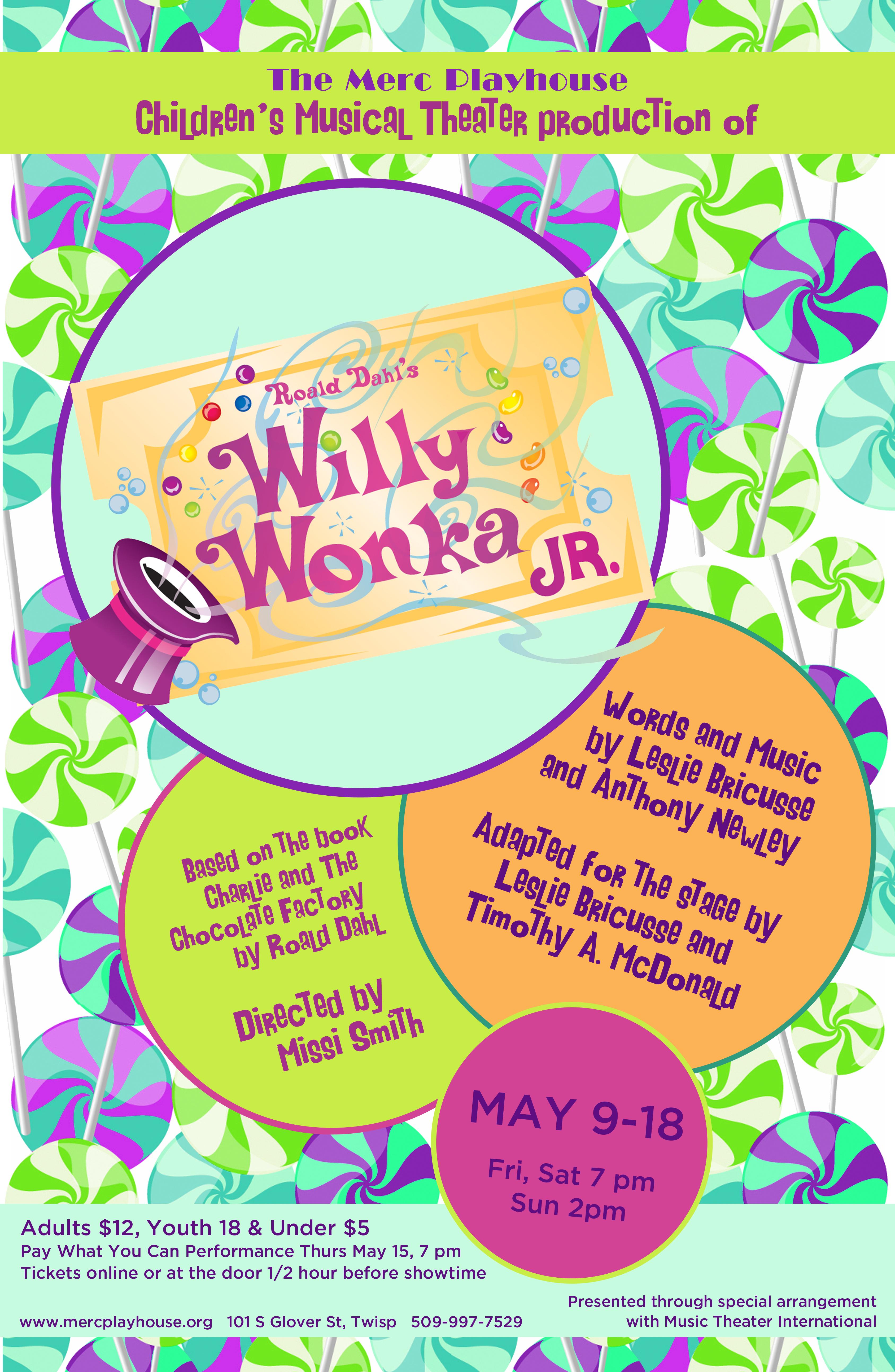 Roald Dahl's Willy Wonka Jr. | Methow Arts