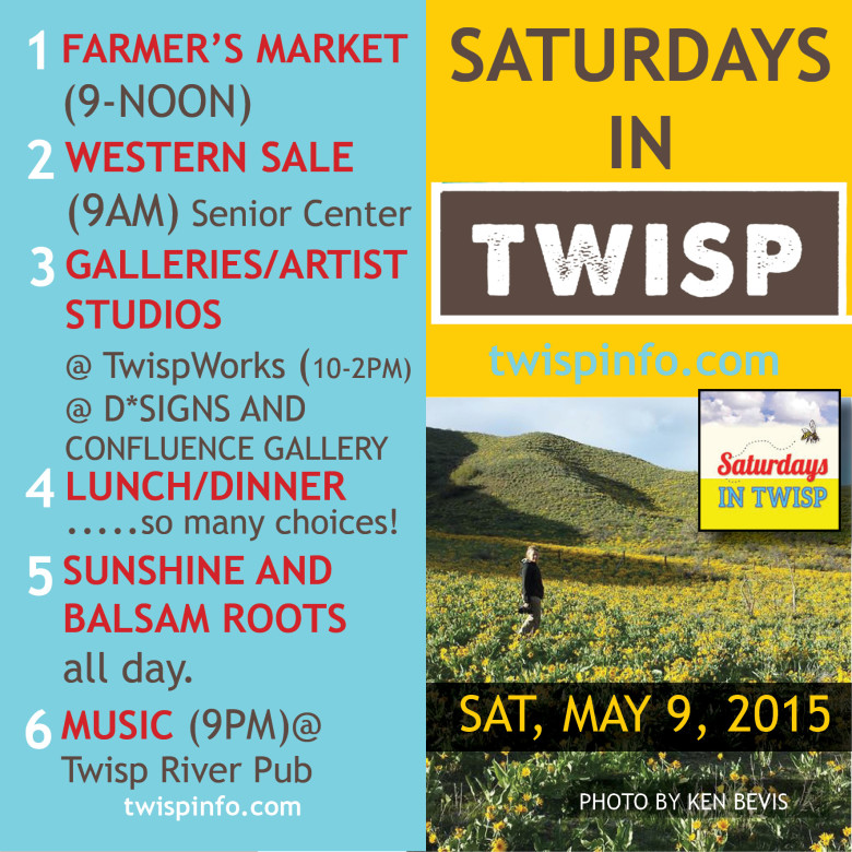 Saturdays in Twisp May 9th