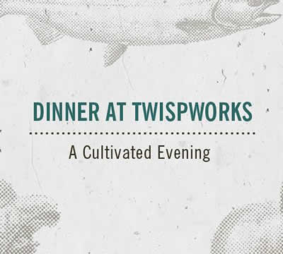 dinner-at-twispworks-a-cultivated-evening-sm
